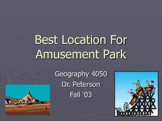 Best Location For Amusement Park