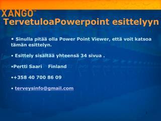 TervetuloaPowerpoint esittelyyn