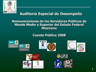 Remuneraciones de los Servidores Públicos de Mando Medio y Superior del Estado Federal Mexicano