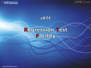 zRTF R egression  T est  F acility
