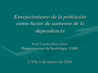 UAM, 6 de marzo de 2006