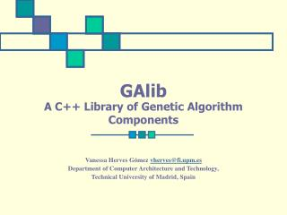 GAlib A C++ Library of Genetic Algorithm Components