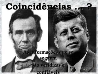 Coincidências … ?