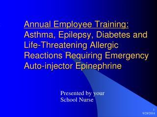 Presented by your School Nurse