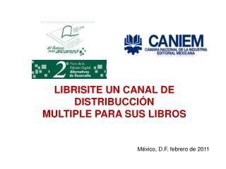 LIBRISITE UN CANAL DE DISTRIBUCCIÓN  MULTIPLE PARA SUS LIBROS