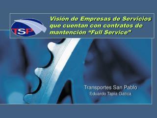 """Visión de Empresas de Servicios que cuentan con contratos de mantención """"Full Service"""""""