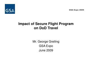 Impact of Secure Flight Program  on  DoD  Travel
