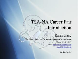 TSA-NA Career Fair  Introduction