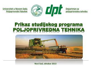 Prikaz studijskog programa POLJOPRIVREDNA TEHNIKA