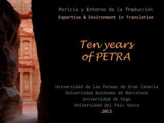 Universidad de Las Palmas de Gran Canaria Universidad Autónoma de Barcelona Universidad de Vigo