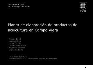 Planta de elaboraci ó n de productos de acuicultura en Campo Viera