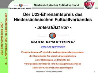 Der U23-Ehrenamtspreis des Niedersächsischen Fußballverbandes - unterstützt von -