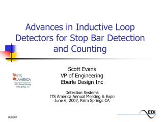 Advancesin Inductive Loop Detectors for Stop Bar Detection and Counting
