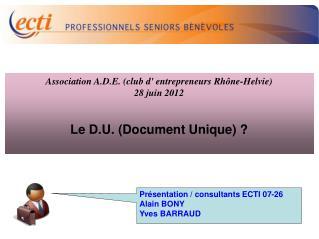 Présentation / consultants ECTI 07-26  Alain BONY  Yves BARRAUD