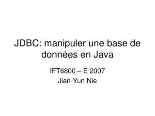 JDBC: manipuler une base de donn es en Java