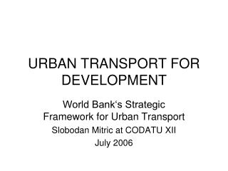 URBAN TRANSPORT FOR DEVELOPMENT