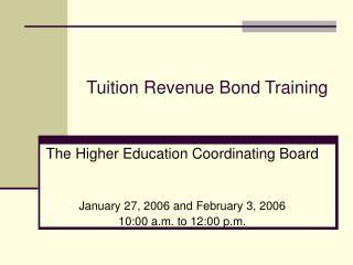 Tuition Revenue Bond Training