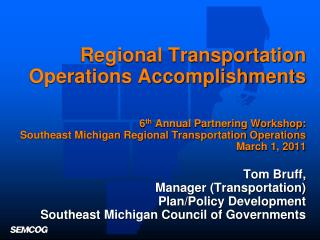 Southeast Michigan Transportation Operations Vision