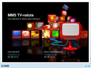 MMS TV-valuta