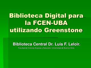Biblioteca Digital para la FCEN-UBA utilizando Greenstone