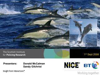 Presenters:Donald McCalman Sandy Gilchrist