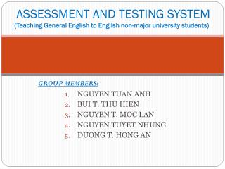 ASSESSMENT AND TESTING SYSTEM (Teaching General English to English non-major university students)