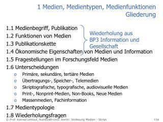 1 Medien, Medientypen, Medienfunktionen  Gliederung