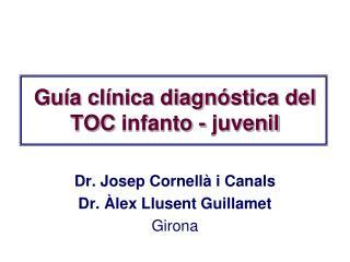 Guía clínica diagnóstica del TOC  infanto  - juvenil