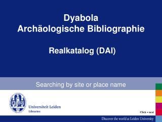 Dyabola Archäologische Bibliographie  Realkatalog (DAI)