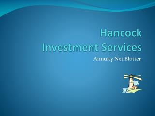 Hancock Investment Services