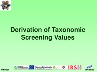 Derivation of Taxonomic Screening Values