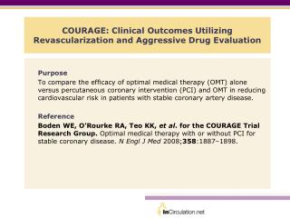 COURAGE: Clinical Outcomes Utilizing Revascularization and Aggressive Drug Evaluation