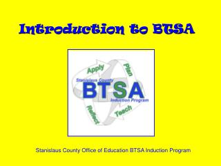 Introduction to BTSA