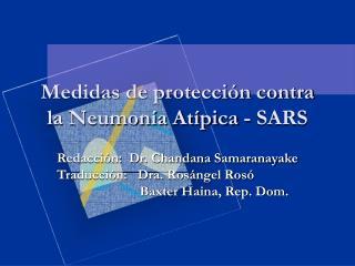 Medidas de protección contra la Neumonía Atípica - SARS