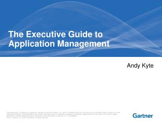 The Executive Guide to  Application Management