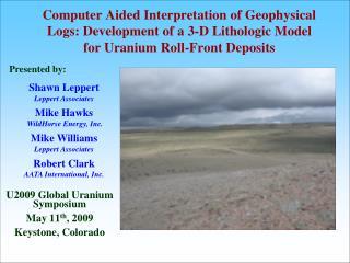 U2009 Global Uranium Symposium May 11 th , 2009 Keystone, Colorado