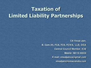 Taxation of Limited Liability Partnerships CA  Vinod  Jain,
