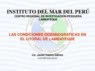 LAS CONDICIONES OCEANOGRAFICAS EN  EL LITORAL DE LAMBAYEQUE