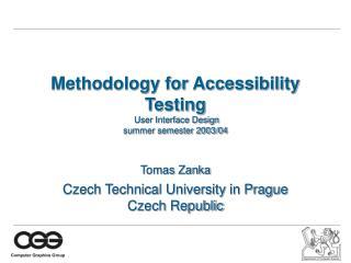 Methodology for Accessibility Testing User Interface Design summer semester 2003/04