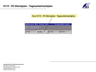 Kurs D110 - IFI- Dienstplan -  Tagesarbeitszeitplan