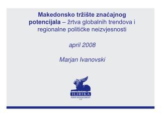 I Makroekonomska slika Makedonske ekonomije (stabilizacija i ubrzani rast)