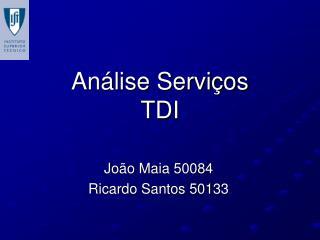 Análise Serviços TDI