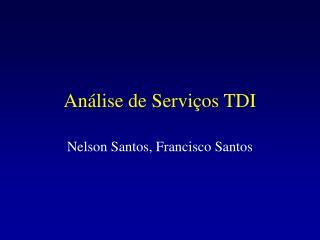 Análise de Serviços TDI