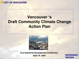 Vancouver 's  Draft Community Climate Change Action Plan