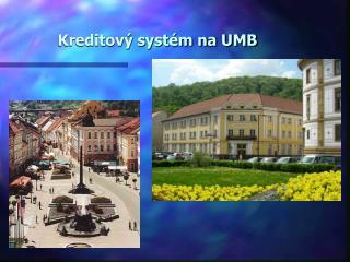 Kreditový systém na UMB