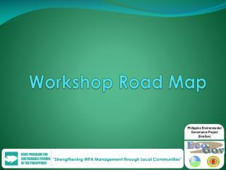 Workshop Road Map