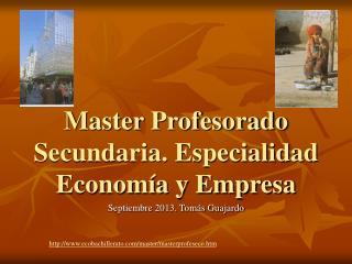 Master Profesorado Secundaria. Especialidad Economía y Empresa