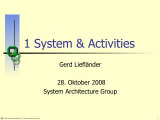 1 System & Activities