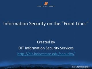 "Information Security on the ""Front Lines"""