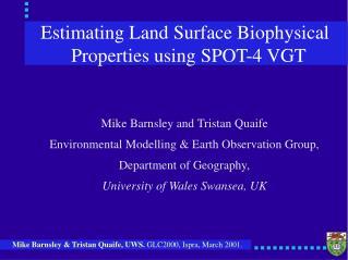 Estimating Land Surface Biophysical Properties using SPOT-4 VGT